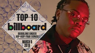 Top 10 • US Bubbling Under Hip-Hop/R&B Songs • March 9, 2019 | Billboard-Charts