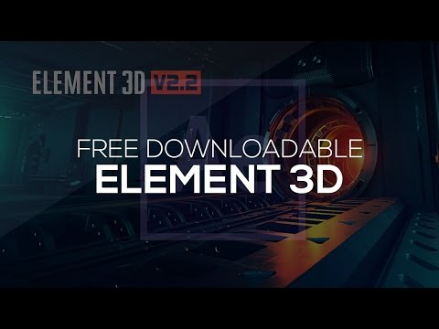 After Effects Tutorial: Element 3D V2.0.7 Free Download | Mac & Win