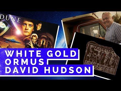 ORMUS, White Gold, David Hudson, Dune, Spice