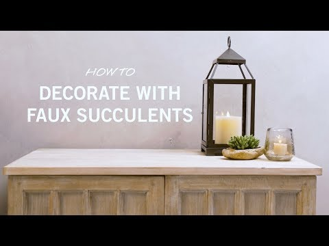 How to Decorate with Faux Succulents