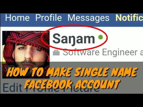 How To Make Single Name On Facebook Using Mobile - In Hindi