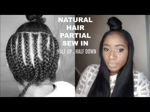 HALF UP , HALF DOWN SEW IN    PARTIAL SEW IN ON NATURAL HAIR ft  PuddingHair