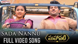 Sada Nannu Full Video Song | Mahanati Video Songs | Keerthy Suresh | Dulquer