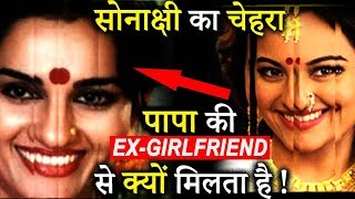 Shocking: Why Sonakshi face Looks Like Shatrughn Sinha's Ex Girlfriend ?