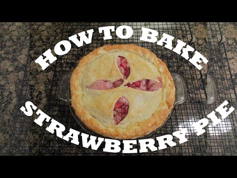 How to Bake Old-Fashion Strawberry Pie? Butter Flake Double-Crust