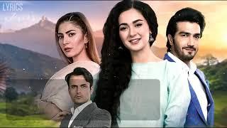 Anaa Ost By Hania Amir And Sahir Ali Bagga Lyrics | Hum Tv | Shehzad Sheikh Anaa 2019