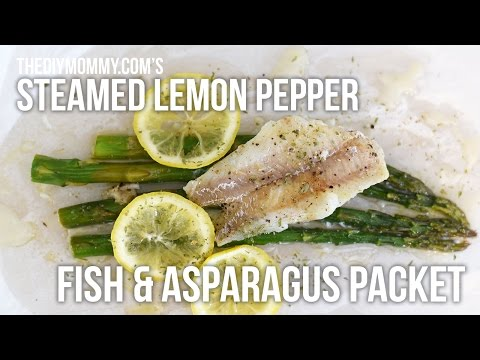 Recipe: Steamed Lemon Pepper Fish and Asparagus Packet