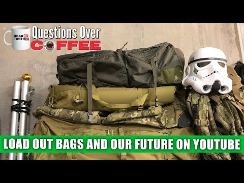 Load Out Bags and Our Future on YouTube - Questions Over Coffee 05