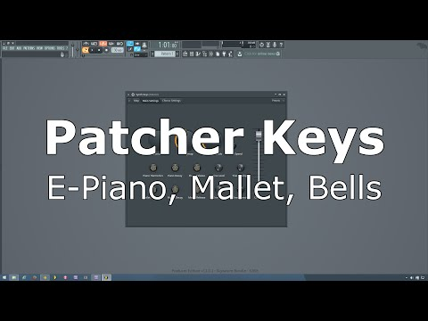 Patcher Keys Preset for FL Studio (e-piano, mallet, bells)