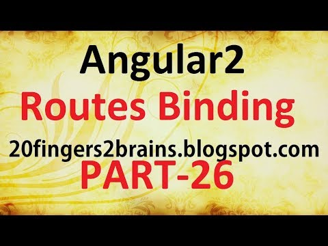 Angular2 - Tutorial of  Binding a Routes to action