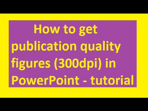 How to get publication quality figures (300dpi) in PowerPoint - tutorial