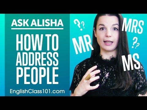Ask Alisha Mr, Mrs, Ms - How to Address People?