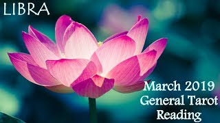 Libra **let Go Or Be Dragged!** General Tarot Reading March 2019