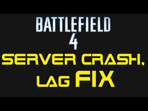 [SOLVED] Battlefield 4 - server Crash and lag fix! no extra files!!