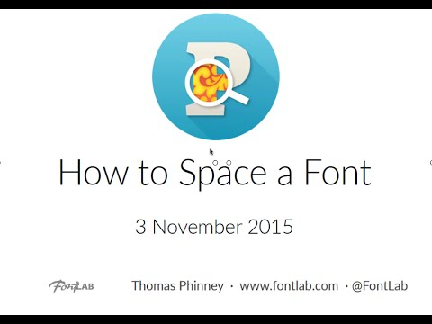 How to Space a Font. FontLab Studio 5 tutorial with Thomas Phinney.