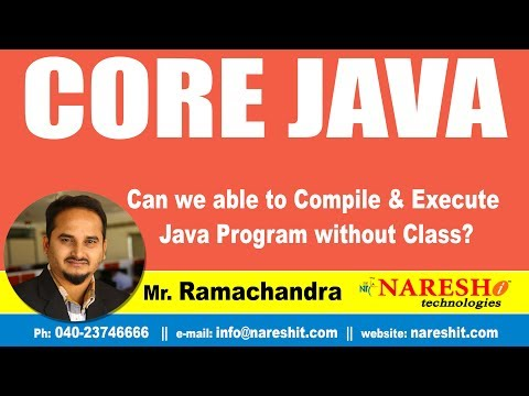 Core Java Tutorial | Can we able to Compile & Execute Java Program without Class?