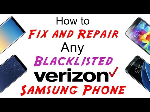 Fix/Repair Verizon Blacklisted IMEI Cleaning for Any Samsung S9/S9+/S8/S8+/S7/S6/ S5/Note 8/Note 5