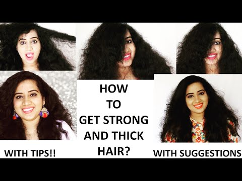 How To Get Strong & Thick Hair ? (For Men, Women & Kids)