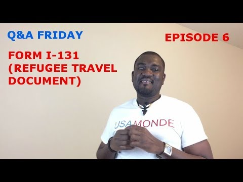 Q&A FRIDAY Ep 6 (FORM I-131 PROCESSING TIME)