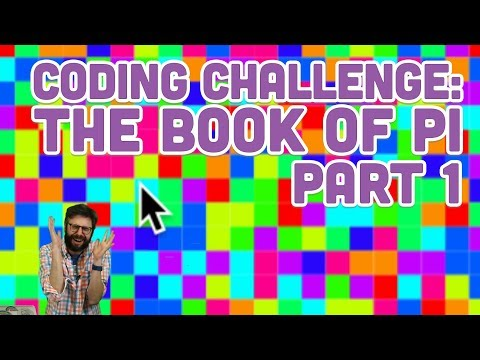 Coding Challenge #97.1: The Book of Pi - Part 1