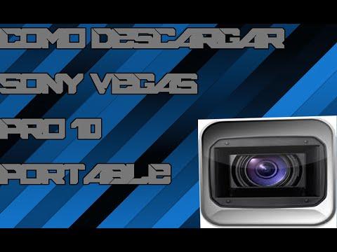 Como Descargar el SonyVegas Pro 10 PORTABLE 2015