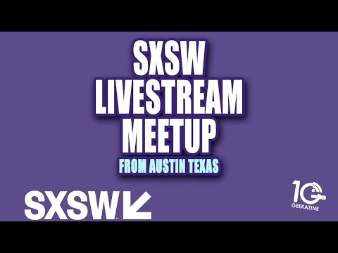 Official Livestream Meetup at SXSW 2018