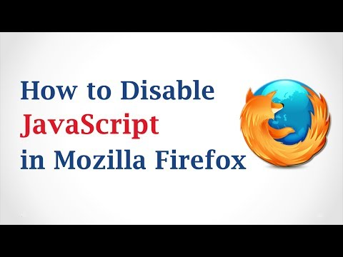How to Disable JavaScript in Mozilla Firefox Browser?