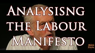 Analysing the Labour Party Manifesto