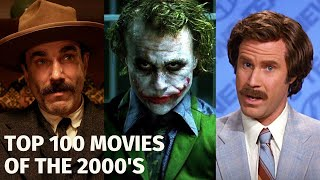 TOP 100 MOVIES OF THE 2000'S | Decade in Review