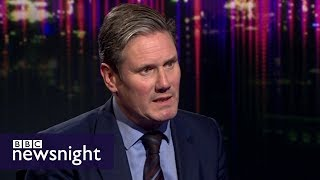 Sir Keir Starmer on Labour's Brexit position - BBC Newsnight