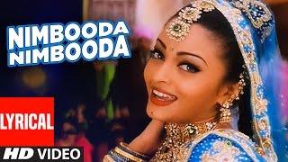 Nimbooda Nimbooda Lyrical Video | Hum Dil De Chuke Sanam | Ajay Devgan, Aishwarya Rai