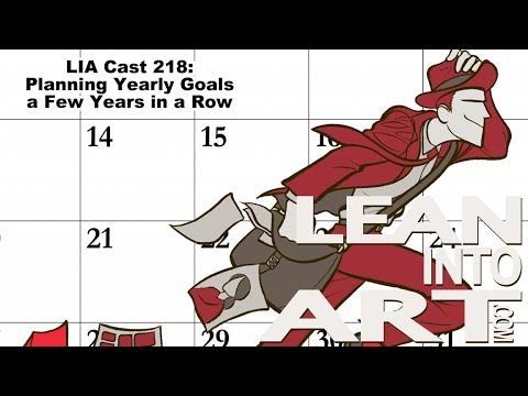 LIA Cast 218 - Planning Yearly Goals a Few Years In a Row