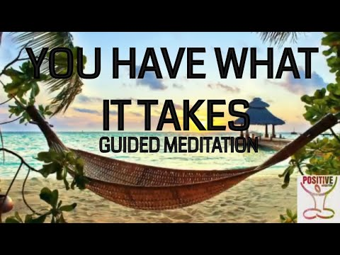 You Have What It Takes - 10 Minute Guided Meditation on Freedom from Fear, Anxiety, Worry, & Stress