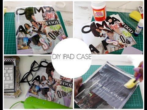 DIY Ipad Case! Quick and easy