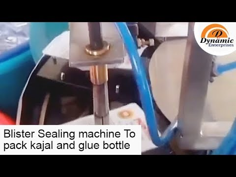Blister packing and  Sealing machine to pack kajal , glue bottle