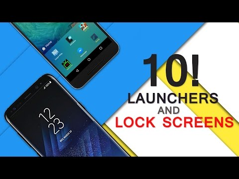 Top 10 Best Launchers and LockScreens for Android