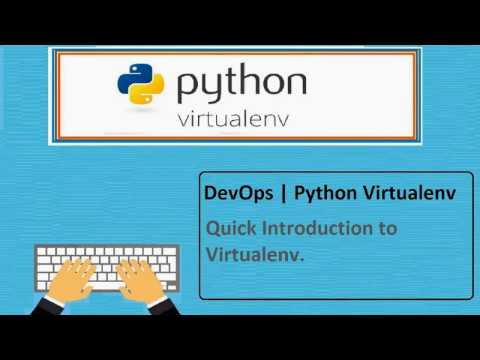 DevOps | Python Virtualenv | Quick Introduction and Basics
