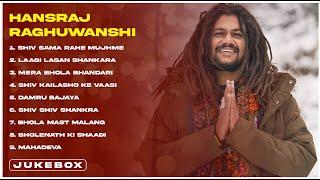 Top Bholenath Song of Hansraj Raghuwanshi  Juke Box  