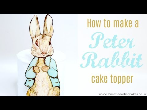 How to make a Peter Rabbit Cake Topper