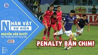 Văn Quyết lại sút trượt Penalty - Một ngày thi đấu quá vô duyên của CAP!