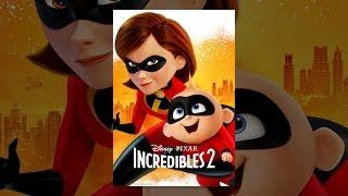 Download Incredibles 2 Video