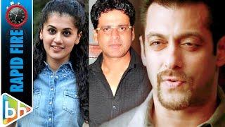 Taapsee | Manoj's Rapid Fire On Salman Khan's Stardom | Akshay Kumar Versatility & More