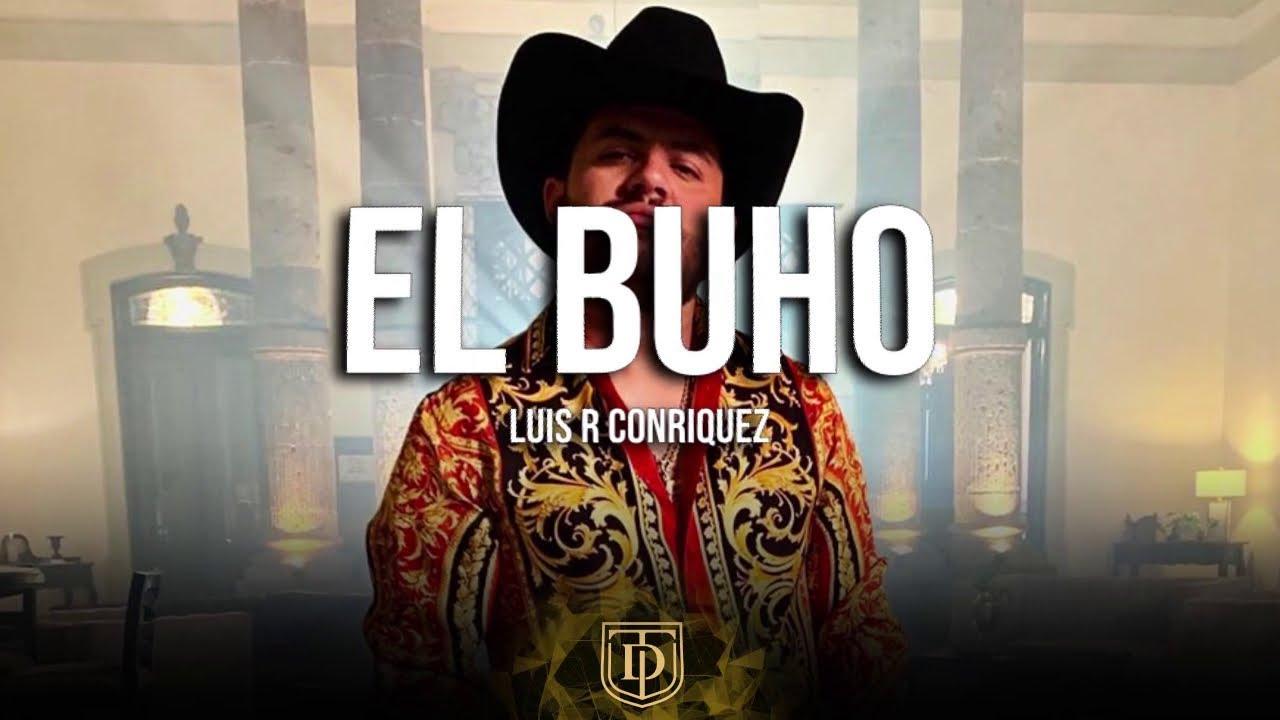 Luis R Conriquez Mix 2021