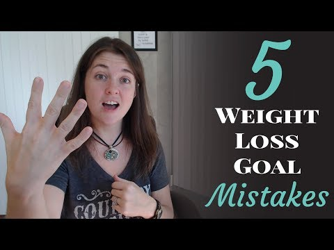 5 Weight Loss Goal Mistakes To Avoid