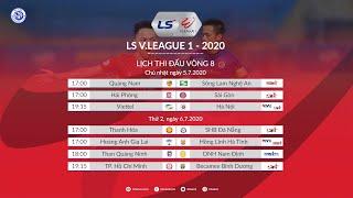 Lịch thi đấu Vòng 8 V.League 2020 - Bảng xếp hạng Vòng 7 V.League 2020   HNQG 2020