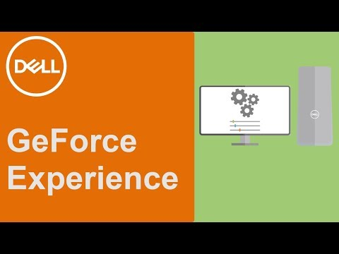 GeForce Experience (Official Dell Tech Support)