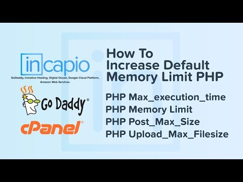 How To Increase Memory Limit in GoDaddy 2018. PHP Max_execution_time, PHP Memory Limit,