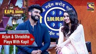 Arjun & Shraddha Play A Game With Kapil - The Kapil Sharma Show