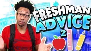 FRESHMAN ADVICE! (High School) #2