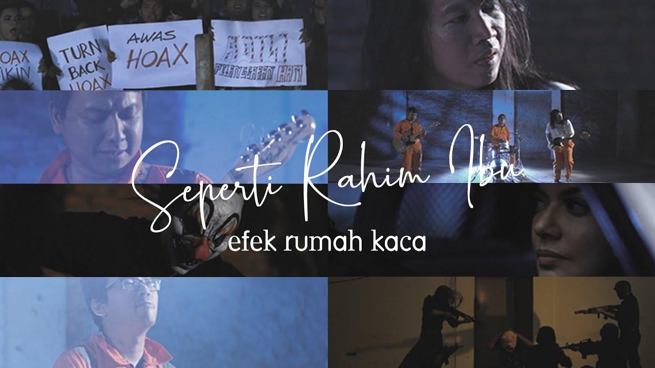 Download Efek Rumah Kaca - Seperti Rahim Ibu (Official Music Video) MP3 Gratis